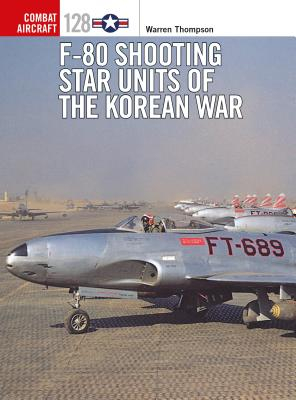 F-80 Shooting Star Units of the Korean War