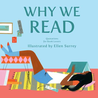 Why We Read: Quotations for Book Lovers