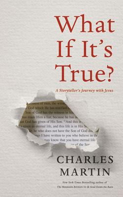 What If It's True?: A Storyteller's Journey With Jesus; Library Edition