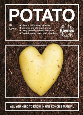 The Potato: All You Need to Know in One Concise Manual