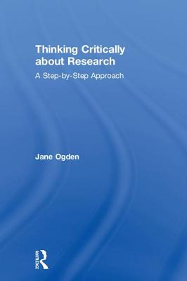 Thinking Critically About Research: A Step-by-Step Approach