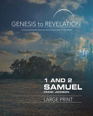 1 and 2 Samuel: Participant: A Comprehensive Verse-by-Verse Exploration of the Bible