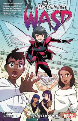 The Unstoppable Wasp Unlimited 1: Fix Everything