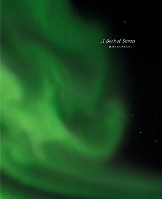 Jesse Bransford: A Book of Staves: Galdrastafabok