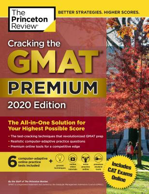 The Princeton Review Cracking the GMAT 2020: The All-in-One Solution for Your Highest Possible Score