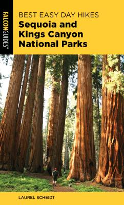 Falcon Guides Best Easy Day Hikes Sequoia and Kings Canyon National Parks