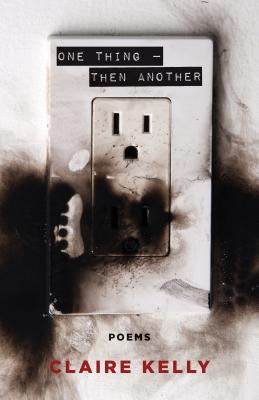 One Thing - Then Another: Poems