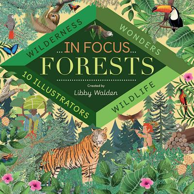 Forests: Wilderness, Wonders, Wildlife
