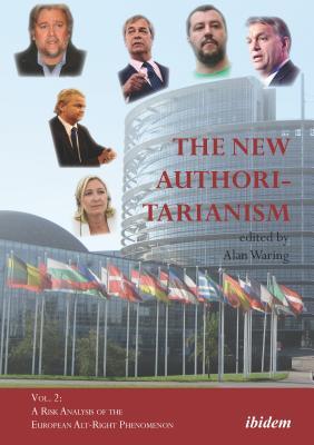 The New Authoritarianism: A Risk Analysis of the European Alt-Right Phenomenon