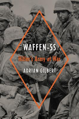 Waffen-SS: Hitler's Army at War