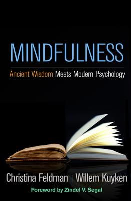 Mindfulness: Ancient Wisdom Meets Modern Psychology