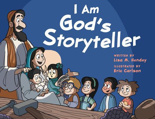 I Am God's Storyteller