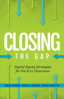 Closing the Gap: Digital Equity Strategies for the K-12 Classroom