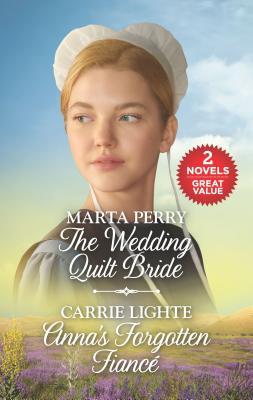 The Wedding Quilt Bride & Anna's Forgotten Fiance