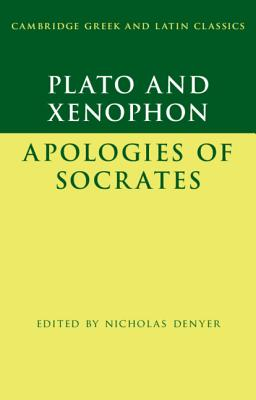 Plato and Xenophon: The Apology of Socrates