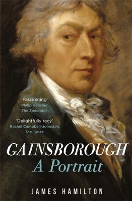 Gainsborough: A Portrait