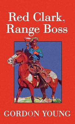 Red Clark, Range Boss