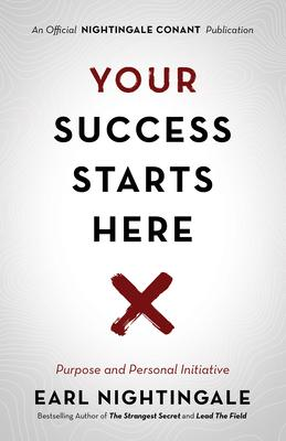 Your Success Starts Here: Purpose and Personal Initiative