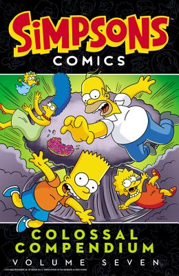 Simpsons Comics Colossal Compendium 7