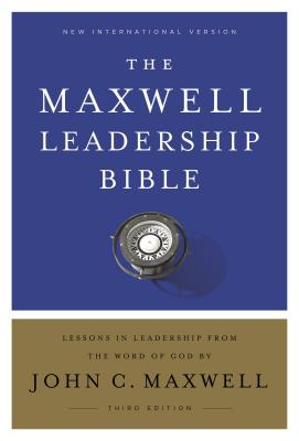 The Maxwell Leadership Bible: New International Version, Lessons in Leadership From the Word of God, Comfort Print