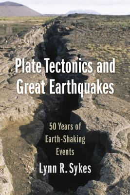 Plate Tectonics and Great Earthquakes: 50 Years of Earth-Shaking Events