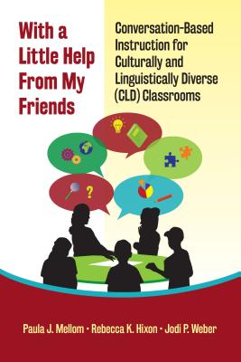 With a Little Help from My Friends: Conversation-based Instruction for Culturally and Linguistically Diverse Cld Classrooms