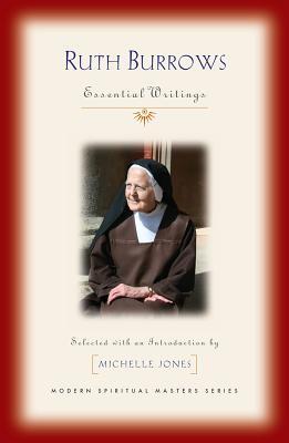 Ruth Burrows: Essential Writings