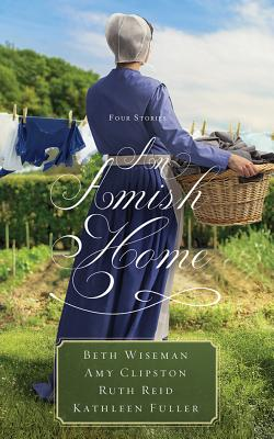 An Amish Home: Four Stories: Library Edition