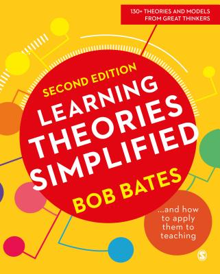 Learning Theories Simplified: and How to Apply Them to Teaching