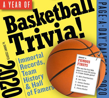 A Year of Basketball Trivia! Page-a-day Calendar 2020: Immortal Records, Team History & Hall-of-famers