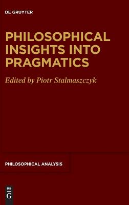 Philosophical Insights into Pragmatics