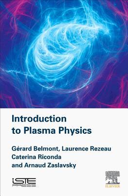 Introduction to Plasma Physics