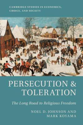 Persecution & Toleration: The Long Road to Religious Freedom