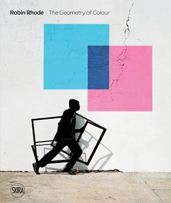 Robin Rhode: The Geometry of Colour