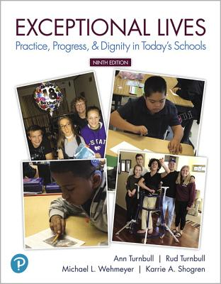 Exceptional Lives: Practice, Progress, & Dignity in Today's Schools