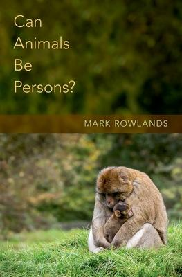 Can Animals Be Persons?