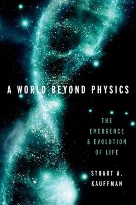A World Beyond Physics: The Emergence and Evolution of Life