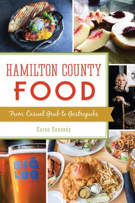 Hamilton County Food: From Casual Grub to Gastropubs