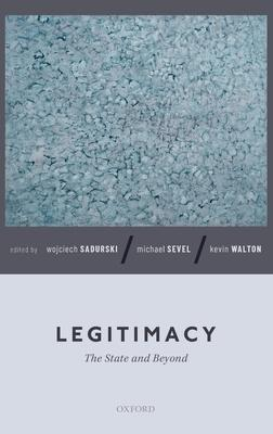 Legitimacy: The State and Beyond