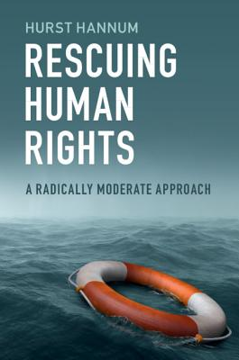 Rescuing Human Rights: A Radically Moderate Approach