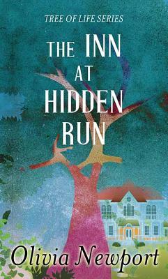 The Inn at Hidden Run: Tree of Life Series