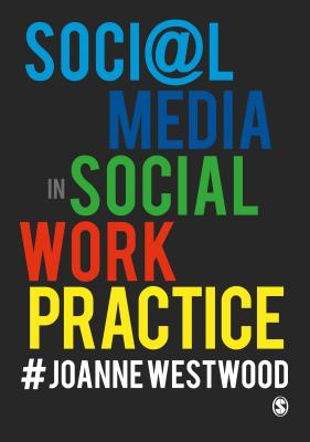 Social Media in Social Work Practice