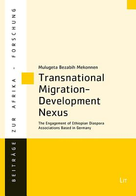 Transnational Migration-Development Nexus: The Engagement of Ethiopian Diaspora Associations Based in Germany