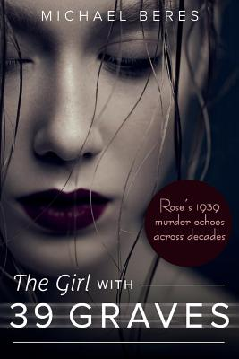 The Girl With 39 Graves