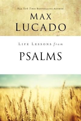 Life Lessons from Psalms: A Praise Book for God's People