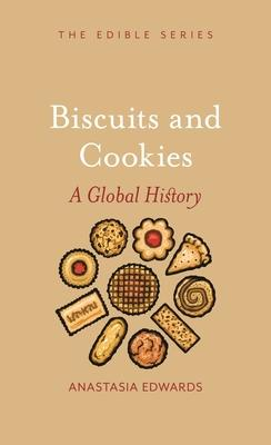 Biscuits and Cookies: A Global History