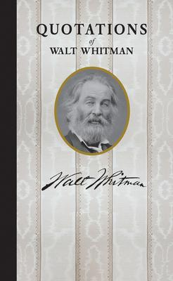 Quotations of Walt Whitman