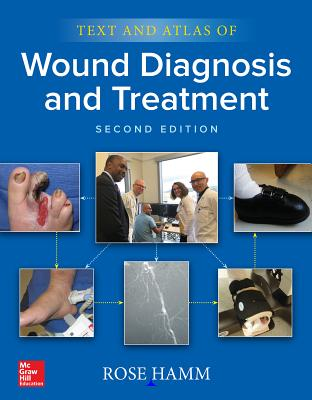 Text and Atlas of Wound Diagnosis and Treatment
