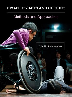 Disability Arts and Culture: Methods and Approaches