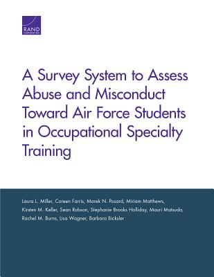 A Survey System to Assess Abuse and Misconduct Toward Air Force Students in Occupational Specialty Training